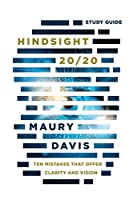Hindsight 20/20 - Study Guide: Ten Mistakes That Offer Clarity And Vision