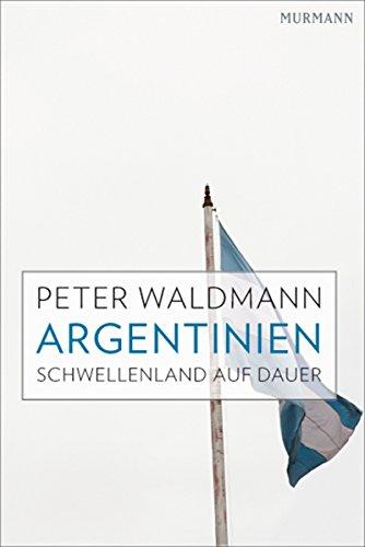 Argentinien: Schwellenland auf Dauer