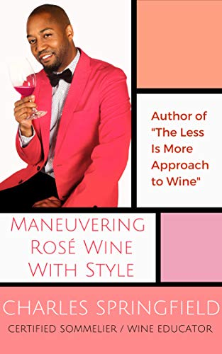 Maneuvering Rosé Wine With Style (English Edition)