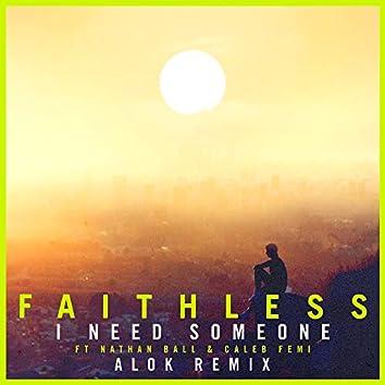 I Need Someone (feat. Nathan Ball & Caleb Femi) [Alok Remix] [Edit]