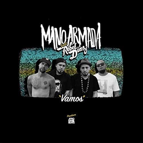 Mano Armada feat. RebelDíaz