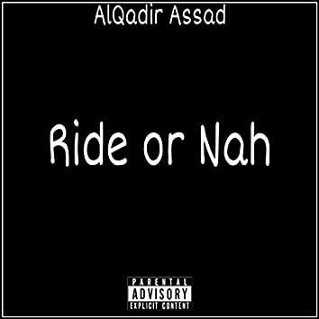 Ride or Nah