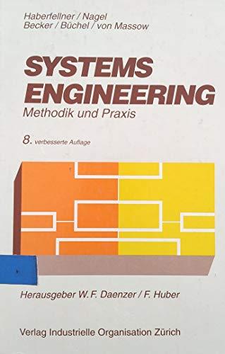 Systems Engineering. Methodik und Praxis