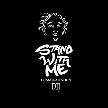 Stand With Me / Change a Nation