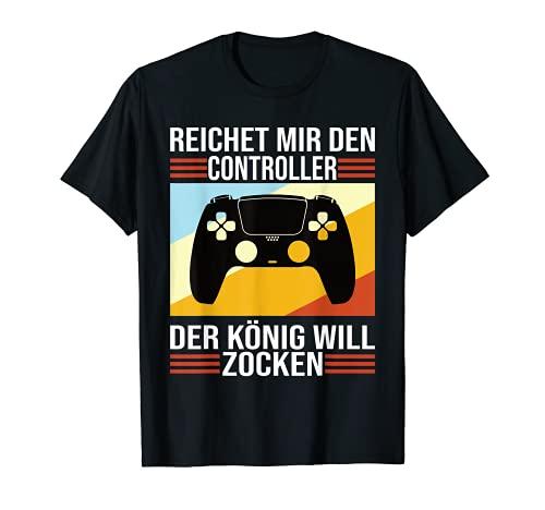 Zocken Reichet mir den Controller König PS5 Consola Gamer Camiseta