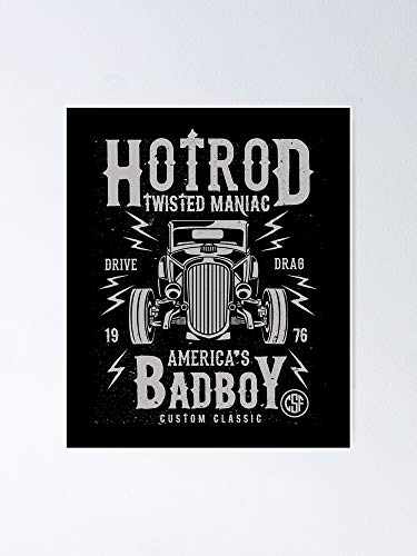 Twisted Hotrod Maniac Poster 11.7x16.5 Inch Frame Board for Office Decor, Best Gift Dad Mom Grandmother and Your Friends
