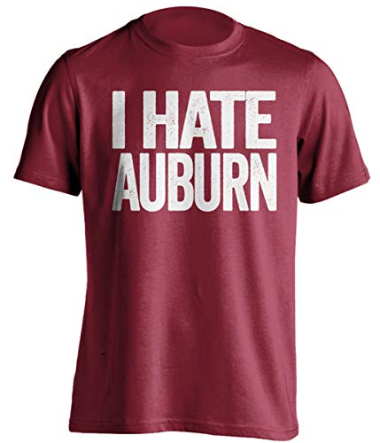 I Hate Auburn - Funny Smack Talk Shirt - Red and White Version - Text Design - Red - Medium