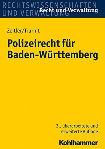 Polizeirecht für Baden-Württemberg (Recht und Verwaltung)