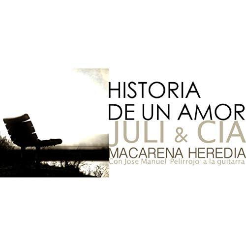 "Juli & cia & Macarena Heredia feat. Jose M. ""Pelirrojo"". feat. Jose M. ""Pelirrojo""."