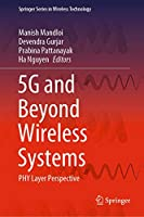 5G and Beyond Wireless Systems: PHY Layer Perspective (Springer Series in Wireless Technology)