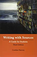 Writing With Sources: A Guide for Students (Bacteriology Research Developm)
