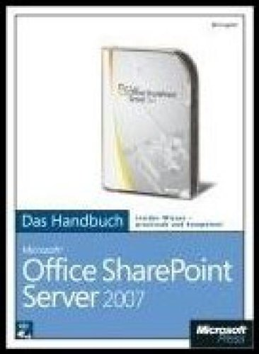 Microsoft Office SharePoint Server 2007 - Das Handbuch, m. CD-ROM