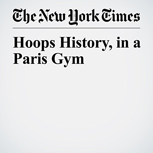 Hoops History, in a Paris Gym copertina