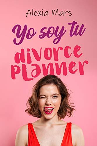 Yo soy tu divorce planner