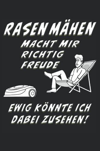 RASEN MÄHEN MACHT MIR RICHTIG FREUDE...