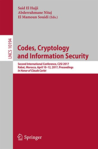 Codes, Cryptology and Information Security: Second International Conference, C2SI 2017, Rabat, Morocco, April 10–12, 2017, Proceedings - In Honor of Claude ... Science Book 10194) (English Edition)