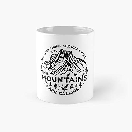Mountains Are Calling Classic Mug Best Gift Funny Coffee Mugs 11 Oz
