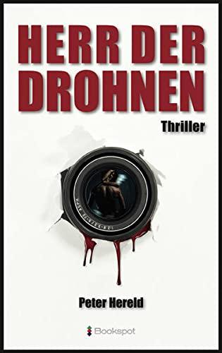 Herr der Drohnen: Thriller (Edition 211)