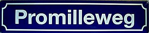 Promilleweg Straßenschild Blechschild Gewölbt Neu 10x46cm S2896