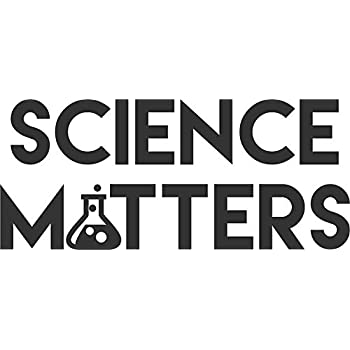 SCIENCE MATTERS Vinyl Vinyl Decal Wall Laptop Bumper Sticker 5