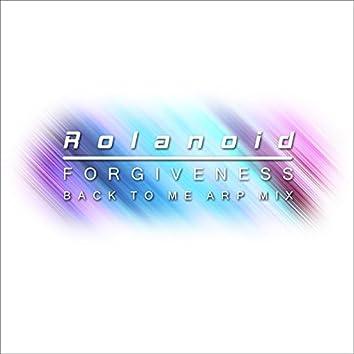 Forgiveness (Back to Me Arp Mix)