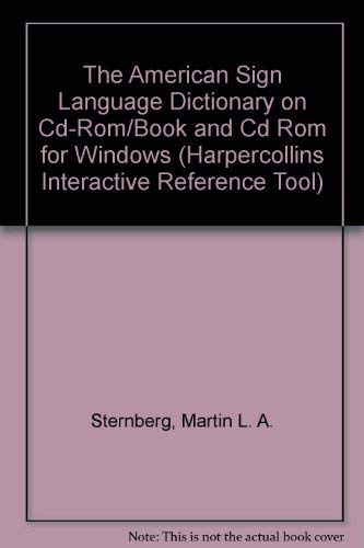 The American Sign Language Dictionary on Cd-Rom/Book and Cd Rom for Windows (Harpercollins Interactive Reference Tool)