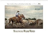 Mecklenburgs Wilder Westen (Wandkalender 2022 DIN A2 quer): Westernreiten - Faszination und Leidenschaft (Monatskalender, 14 Seiten )