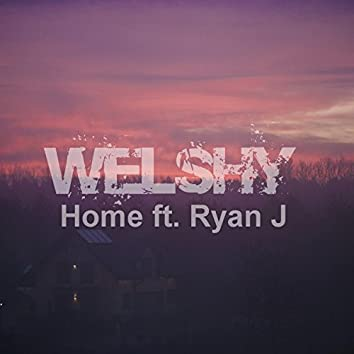 Home (feat. Ryan J)
