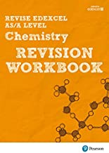 Revise Edexcel AS/A Level Chemistry Revision Workbook (REVISE Edexcel GCE Science 2015)