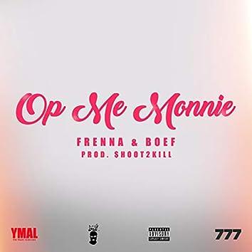Op Me Monnie