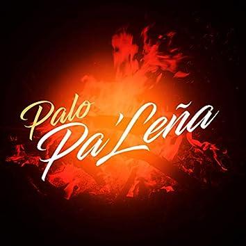Palo Pa' Leña
