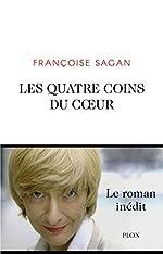 Les quatre coins du cœur de Françoise Sagan
