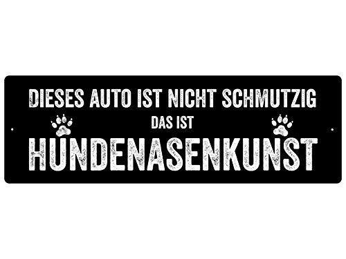 Kunststoffschild Autoschild HUNDENASENKUNST AUTO SCHWARZ Geschenk Hund
