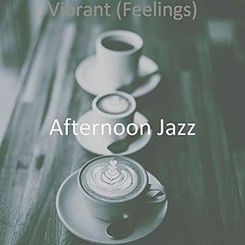 Vibrant (Feelings)