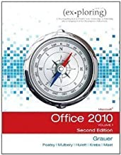 Exploring Microsoft Office 2010 Second Custom Edition (Rio Salado ONLY) by Keith Mulbery, Mary Anne Poatsy, Keith Mast Robert T. Grauer (2011-05-03)