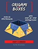 Over 50 Spectacular Origami In Boxes With Step-by-step Instructions (English Edition)