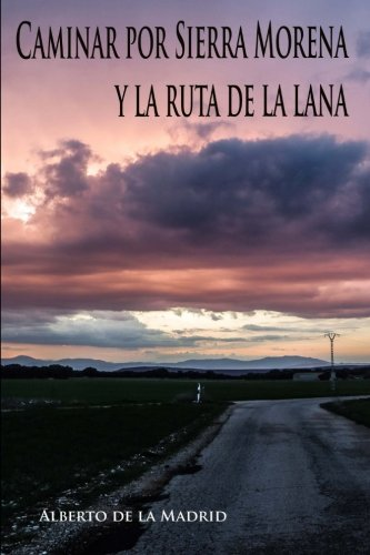 Caminar por Sierra Morena y la Ruta de la Lana