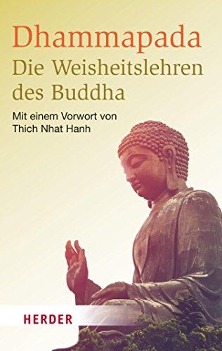 Dhammapada - Die Weisheitslehren des Buddha (HERDER spektrum 6856)