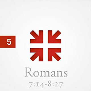 Romans: The Greatest Letter Ever Written, Part 5 audiobook cover art