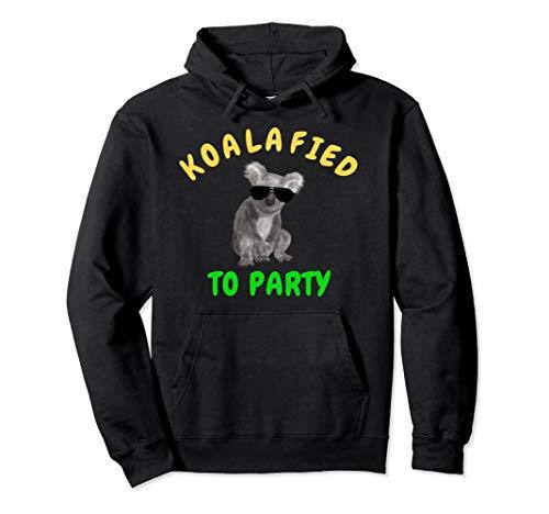Koalafied To Party Funny Cute Koala Bear Hoodie