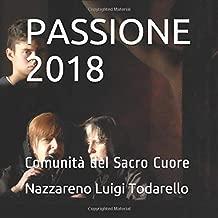 PASSIONE 2018 (ItalianArtPhotography) (Italian Edition)