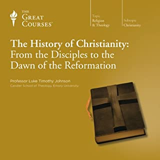 The History of Christianity: From the Disciples to the Dawn of the Reformation                   Written by:                                                                                                                                 Luke Timothy Johnson,                                                                                        The Great Courses                               Narrated by:                                                                                                                                 Luke Timothy Johnson                      Length: 17 hrs and 52 mins     6 ratings     Overall 4.8