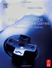 Audio Programming for Interactive Games: The Computer Music of Games