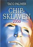 CHIP-SKLAVEN 2050: Daten-Chip unter der Haut oder im Hirn