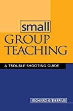 Small Group Teaching: A Trouble-shooting Guide