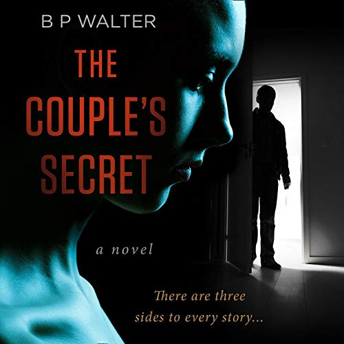 The Couple's Secret                   By:                                                                                                                                 B P Walter                               Narrated by:                                                                                                                                 Christy Meyer,                                                                                        Emma Noakes                      Length: 9 hrs and 39 mins     8 ratings     Overall 3.6