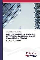 Consejerías de la Junta de Extremadura En Mérida de Navarro Baldeweg