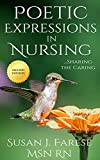 Poetic Expressions in Nursing: Sharing the Caring