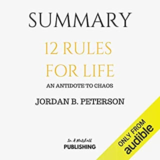 Page de couverture de Summary: 12 Rules for Life: An Antidote to Chaos by Jordan B. Peterson