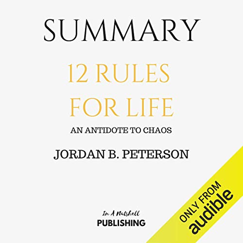 『Summary: 12 Rules for Life: An Antidote to Chaos by Jordan B. Peterson』のカバーアート